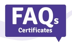 Frequently asked questions about certificates
