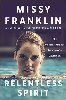 Relentless Spirit book by Missy Franklin