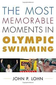 Memorable Moments in Olympic swimming book