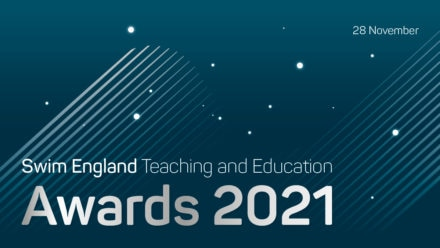 Nominations open for the Swim England Teaching and Education Awards 2021