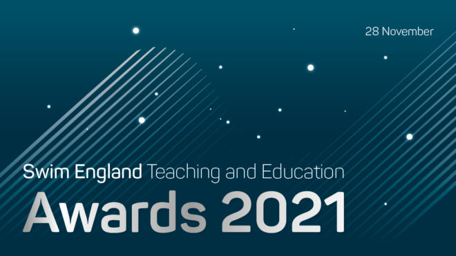 About the Swim England Teaching and Education Awards 2021