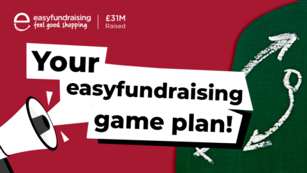 Three-step game plan to raising money with easyfundraising